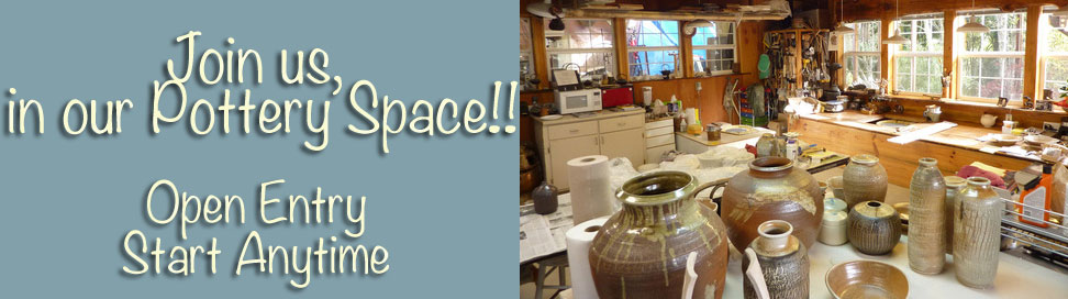Join us in out Pottery Space, Open Entry Start AnyTime
