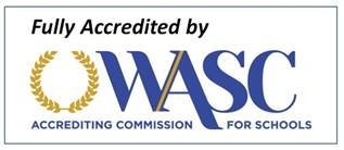 Fully Accredited by WASC Accrediting Commission for Schools